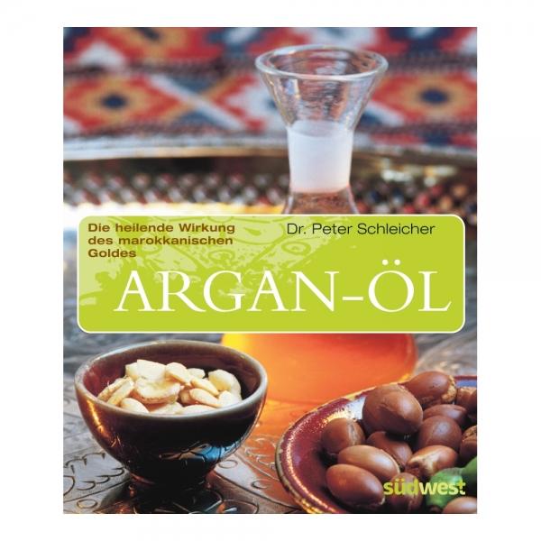 Das Buch Arganöl, die heilende Wirkung des marokkanischen Goldes