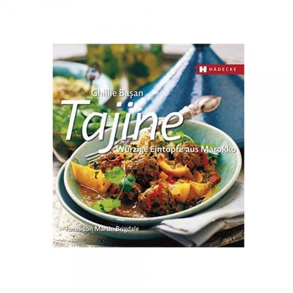 Kochbuch Tajine Würzige Eintöpfe aus Marokko Rezeptbuch von Ghillie Basan