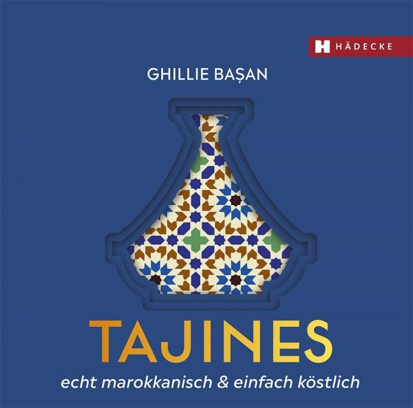 Kochbuch | Tajines Echt Marrokanisch & Einfach Köstlich